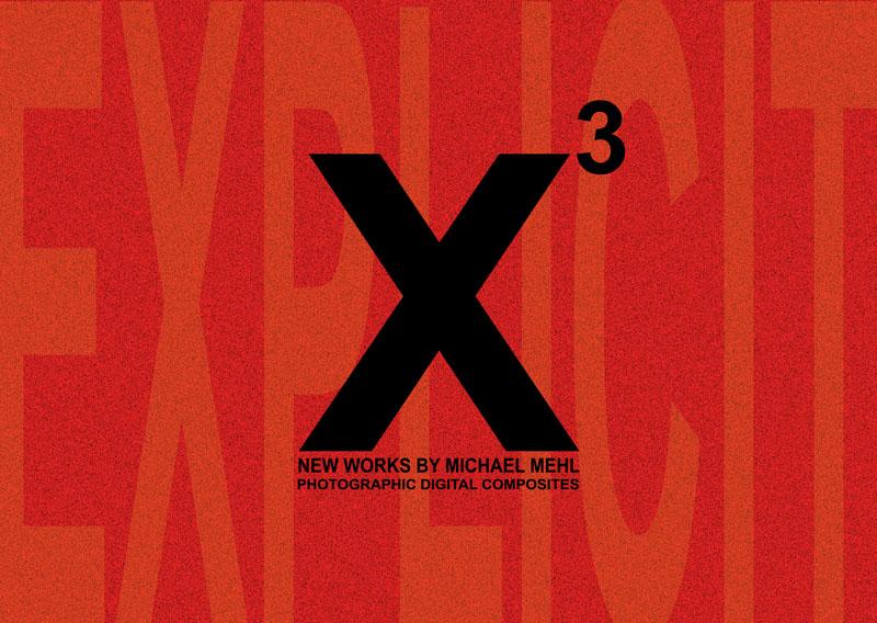 2002_Michael-Mehl_X3-Exhibit_Rendon Gallery_01