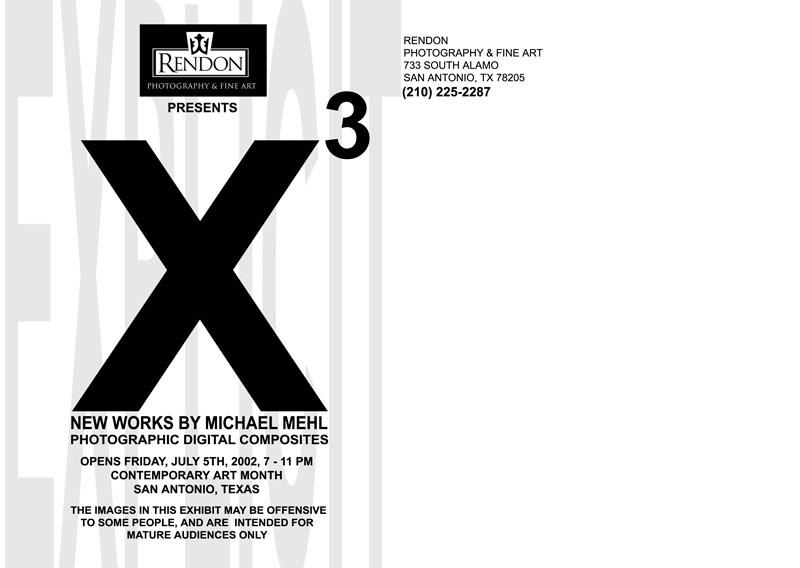 2002_Michael-Mehl_X3-Exhibit_Rendon-Gallery_02