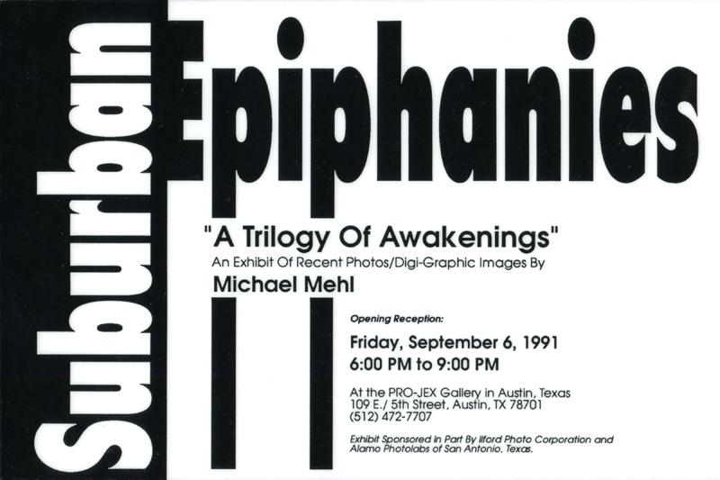 1991_Michael-Mehl_Suburban-Epiphanies_PROJEX-Gallery_01