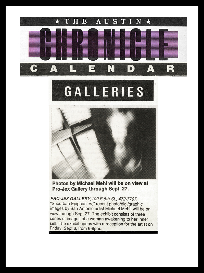 1991_Michael-Mehl_Austin-Chronicle_Suburban-Epiphanies-Exhibit_PROJEX-Gallery_Austin-TX