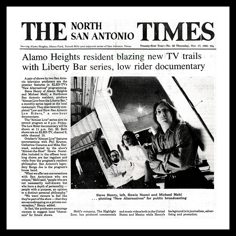 1991_Michael-Mehl_North-San-Antonio-Times_Almost-Live-From-The-Liberty-Bar_KLRN-TV-San-Antonio