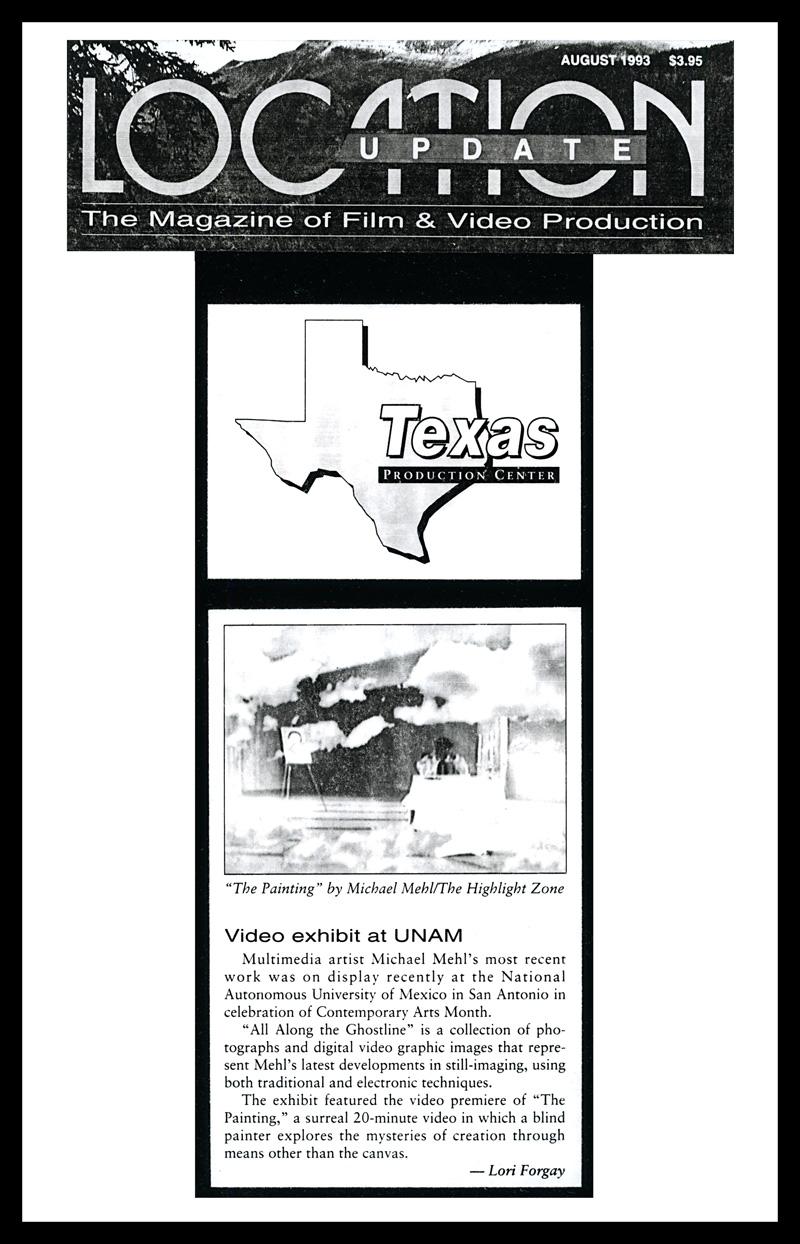1993_Michael-Mehl_Location-Update-Magazine_Ghostline-&-The-Painting_UNAM-San-Antonio
