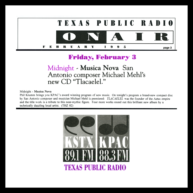 1995_Michael-Mehl_Texas-Public-Radio-On-Air_Tlacaelel-CD-On-Musica-Nova-With-Phil-Krumm