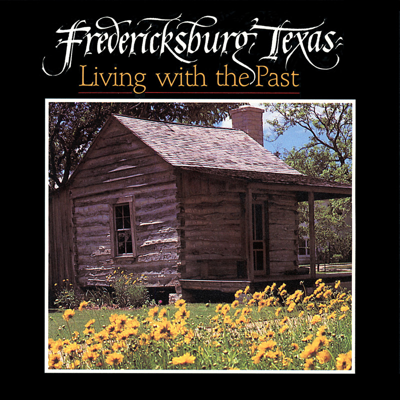1987_Michael-Mehl_Fredericksburg-Texas_Living-With-The-Past_Shearer-Publishing_01