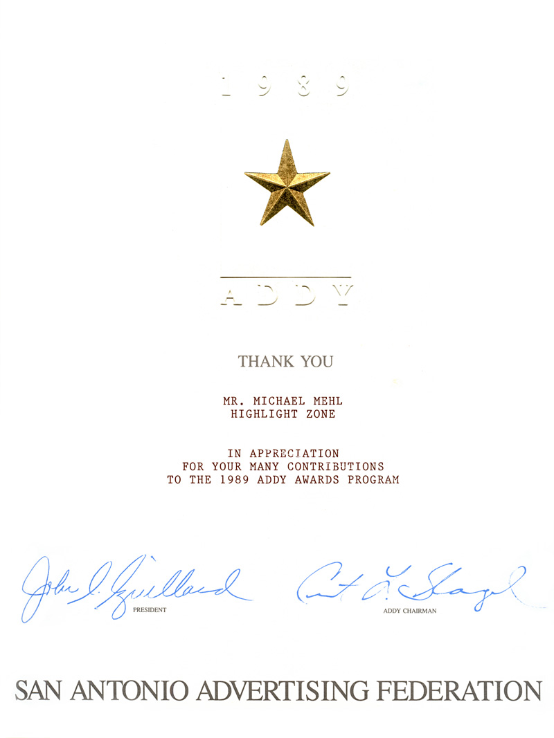1989_Michael-Mehl_The-Highlight-Zone_San-Antonio-Advertising-Federation_1989-ADDY-Awards-Contribution-Acknowledgement